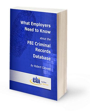 what employers need to know about the FBI criminal database