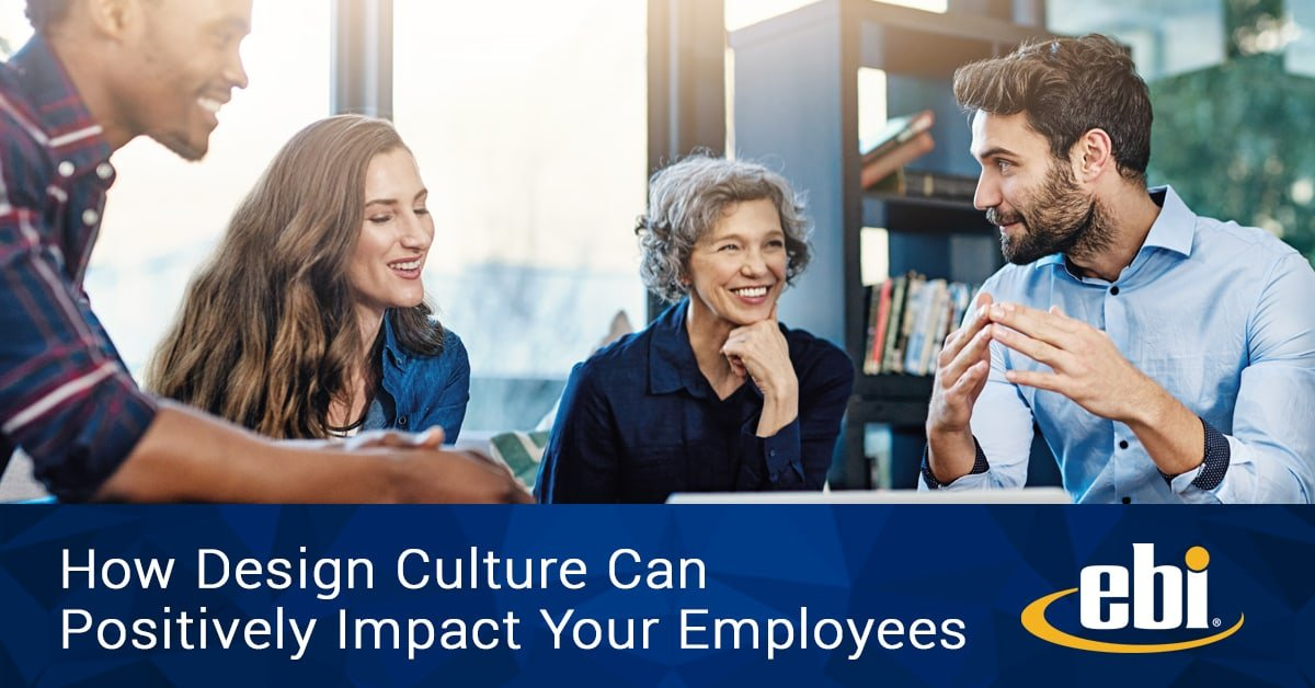How Design Culture Can Positively Impact Your Employees