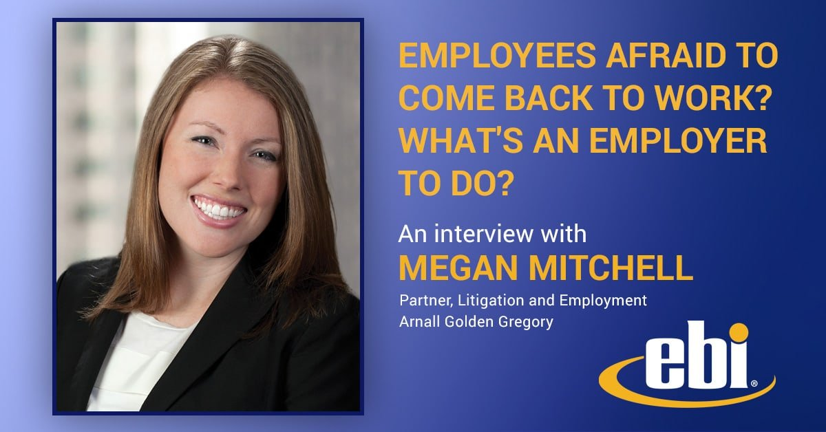 Employees Afraid to Come Back to Work? What's an Employer to Do?