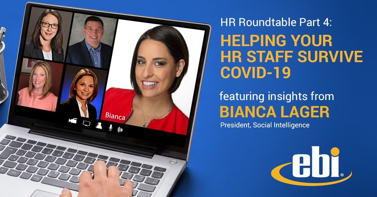 HR Roundtable Part 4: Helping Your HR Team Survive COVID-19